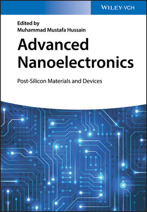 Advanced Nanoelectronics: Post-Silicon Materials and Devices