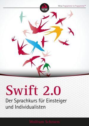 Swift 2.0: Der Sprachkurs für Einsteiger und Individualisten (352769448X) cover image