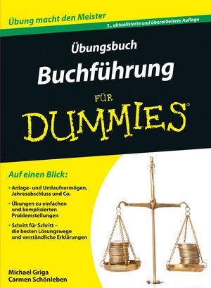 Übungsbuch Buchführung für Dummies, 3. Auflage