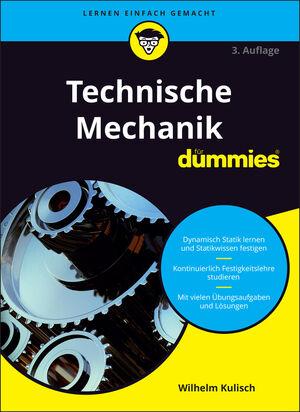 Technische Mechanik für Dummies, 3. Auflage
