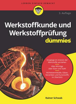 Werkstoffkunde und Werkstoffprufung fur Dummies A3