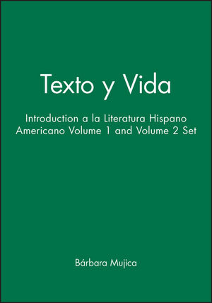 Texto y Vida: Introduction a la Literatura Hispano Americano Volume 1 and Volume 2 Set (0470004290) cover image