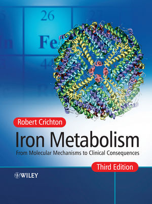 Iron Metabolism: From Molecular Mechanisms to Clinical Consequences, 3rd Edition (0470010290) cover image