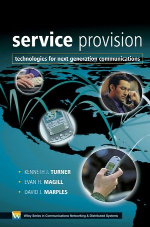 Service Provision: Technologies for Next Generation Communications (0470020490) cover image