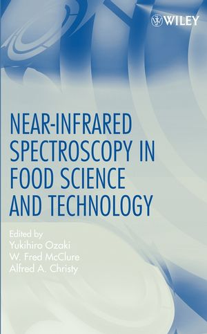 Near-Infrared Spectroscopy in Food Science and Technology (0470047690) cover image