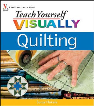 Teach Yourself VISUALLY Quilting (0470101490) cover image