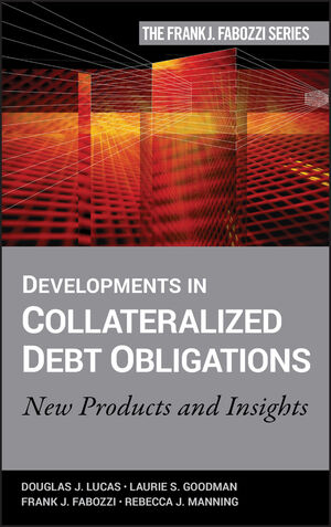 Developments in Collateralized Debt Obligations: New Products and Insights (0470151390) cover image