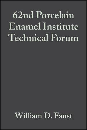 62nd Porcelain Enamel Institute Technical Forum, Volume 21, Issue 5