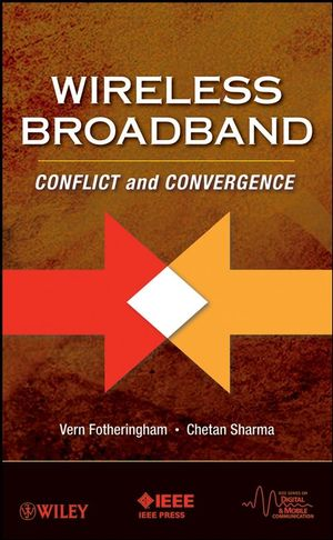 Wireless Broadband: Conflict and Convergence (0470381590) cover image