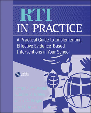 RTI in Practice: A Practical Guide to Implementing Effective Evidence-Based Interventions in Your School (0470564490) cover image