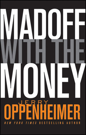 Madoff with the Money (0470624590) cover image