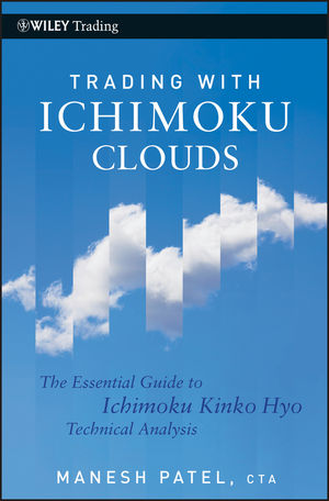 Trading with Ichimoku Clouds: The Essential Guide to Ichimoku Kinko Hyo Technical Analysis (0470634790) cover image