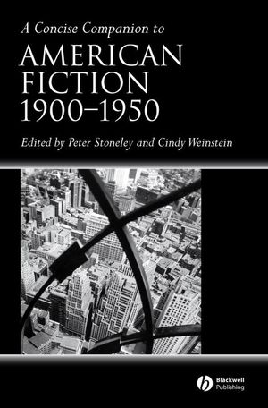A Concise Companion to American Fiction 1900 - 1950 (0470693290) cover image