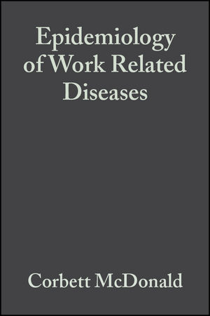 Epidemiology of Work Related Diseases, 2nd Edition (0470694890) cover image