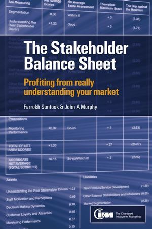 The Stakeholder Balance Sheet: Profiting from Really Understanding Your Market (0470740590) cover image