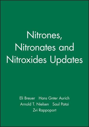 Nitrones, Nitronates and Nitroxides Updates
