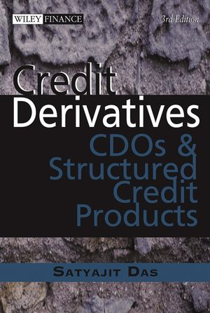 Credit Derivatives: CDOs and Structured Credit Products, 3rd Edition (0470821590) cover image