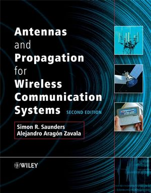 Antennas and Propagation for Wireless Communication Systems, 2nd Edition