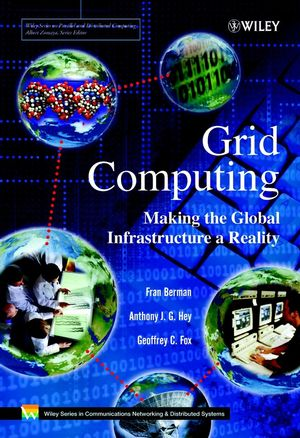 Grid Computing: Making the Global Infrastructure a Reality (0470853190) cover image