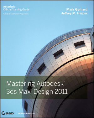 Mastering Autodesk 3ds Max Design 2011 (0470925590) cover image