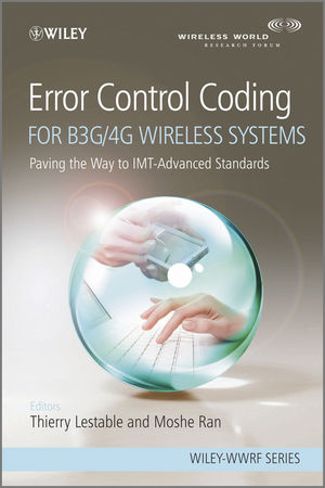 Error Control Coding for B3G/4G Wireless Systems: Paving the Way to IMT-Advanced Standards (0470977590) cover image