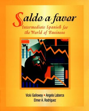 Saldo a favor: Intermediate Spanish for the World of Business (0471007390) cover image