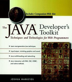 The Java<SUP>TM</SUP> Developer's Toolkit