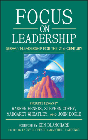 Focus on Leadership: Servant-Leadership for the Twenty-First Century (0471171190) cover image