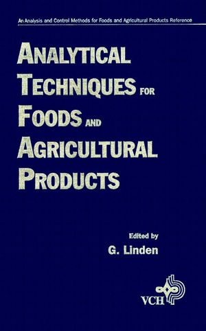 Analytical Techniques for Foods and Agricultural Products