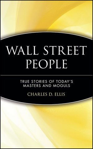 Wall Street People: True Stories of Today