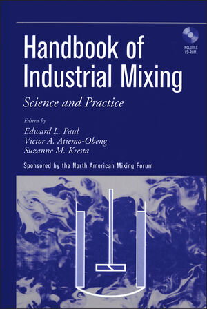 Handbook of Industrial Mixing: Science and Practice (0471269190) cover image