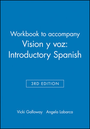 Workbook to accompany Vision y voz: Introductory Spanish, 3e