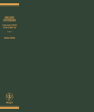 Organic Syntheses, Collective Volume 10, A Revised Edition of Annual Volumes 75-79 (0471445290) cover image