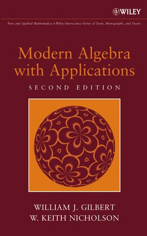 Modern Algebra with Applications, 2nd Edition (0471469890) cover image