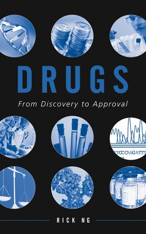 Drugs: From Discovery to Approval (0471722790) cover image