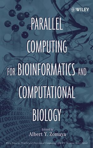 Parallel Computing for Bioinformatics and Computational Biology: Models, Enabling Technologies, and Case Studies (0471756490) cover image