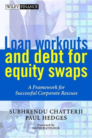 Loan Workouts and Debt for Equity Swaps: A Framework for Successful Corporate Rescues (0471893390) cover image