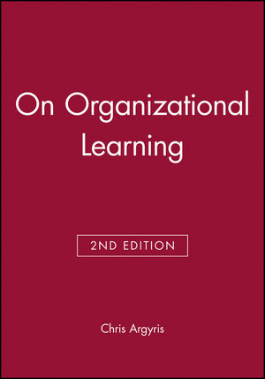 On Organizational Learning, 2nd Edition