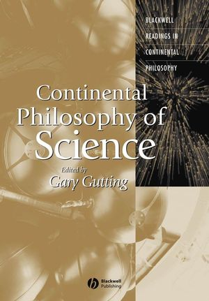 Continental Philosophy of Science (0631236090) cover image