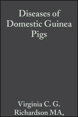 Diseases of Domestic Guinea Pigs, 2nd Edition