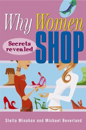 Why Women Shop: Secrets Revealed (0731402790) cover image