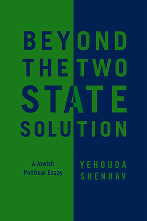 Beyond the Two-State Solution: A Jewish Political Essay (0745660290) cover image