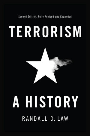 Terrorism: A History, 2nd Edition