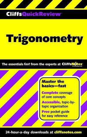 CliffsQuickReview<sup><small>TM</small></sup> Trigonometry