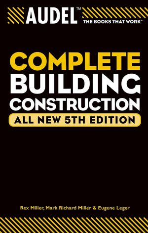 Audel Complete Building Construction, All New 5th Edition (0764578790) cover image