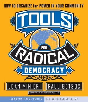 Tools for Radical Democracy: How to Organize for Power in Your Community (0787979090) cover image