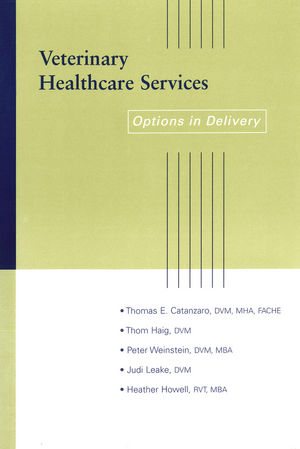 Veterinary Healthcare Services: Options in Delivery