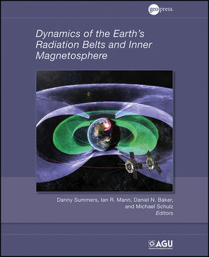 Book Cover Image for Dynamics of the Earth's Radiation Belts and Inner Magnetosphere, Volume 199