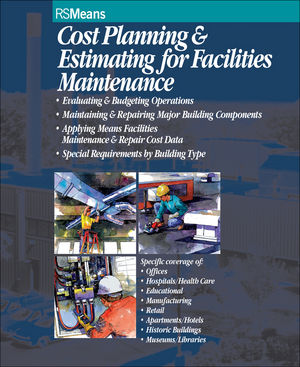 Cost Planning and Estimating for Facilities Maintenance (0876294190) cover image