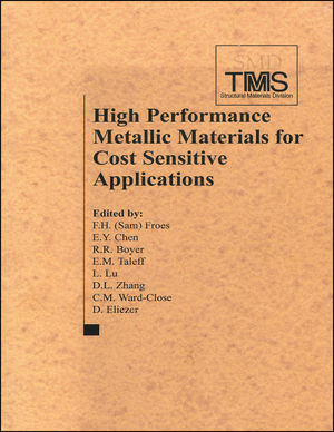 High Performance Metallic Materials for Cost Sensitive Applications